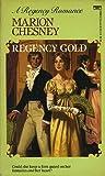 Regency Gold (Love, #1)
