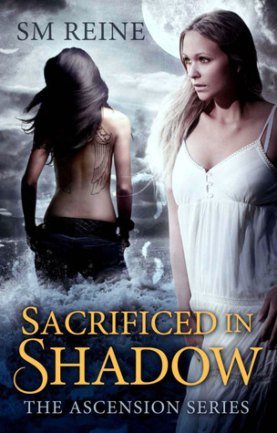 Sacrificed in Shadow by S.M. Reine