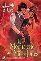 The Moonstone and Miss Jones (Paranormal Investigator, #2)
