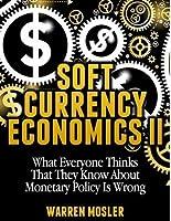 Soft Currency Economics II: The Origin of Modern Monetary Theory