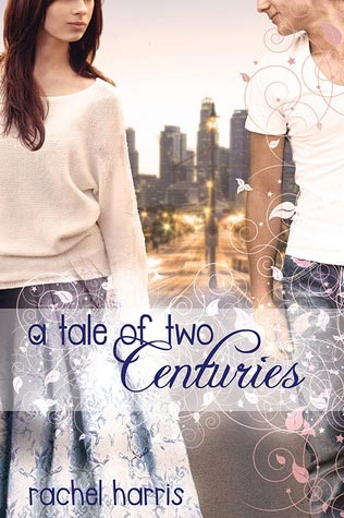 A Tale of Two Centuries (My Super Sweet Sixteenth Century, #2)