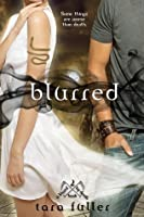 Blurred (Kissed by Death, #2)