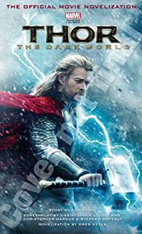 Thor: The Dark World: The Official Movie Novelization