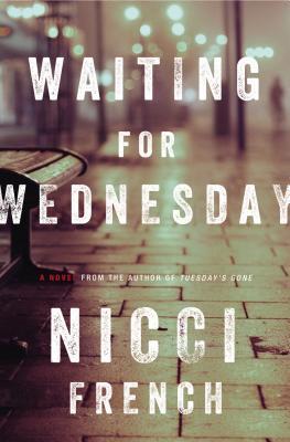 Waiting for Wednesday (Frieda Klein, #3)