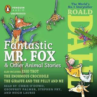 Fantastic Mr Fox And Other Animal Stories By Roald Dahl