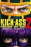 Kick-Ass 2 Prelude: Hit-Girl