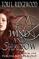 Wind and Shadow: The Talbot Series, Book 1