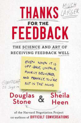 Thanks for the Feedback by Douglas Stone