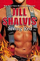 Seeing Red (Firefighter, #3)