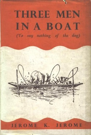 Three Men In A Boat; Also, Diary Of A Pilgrimage; [And], Three Men On The Bummel