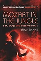 mozart in the jungle sex drugs and classical music in Rochester
