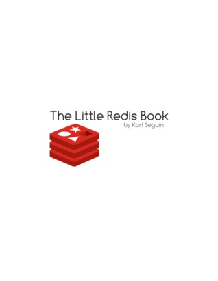 The Little Redis Book by Karl Seguin