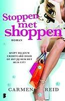 Stoppen met shoppen (Annie Valentine, #3)