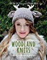 Woodland Knits: 20 enchanting projects to make and share