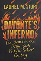 Davonte's Inferno: Ten Years in the New York Public School Gulag