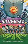 The Silver Six by A.J. Lieberman