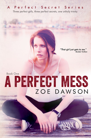 A Perfect Mess by Zoe  Dawson