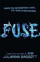 Fuse (Pure #2)
