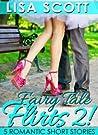 Fairy Tale Flirts 2! 5 Romantic Short Stories