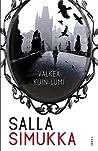 Valkea kuin lumi by Salla Simukka