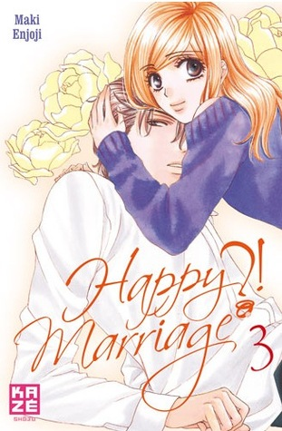 Happy Marriage ?!, tome 3 (Happy Marriage, #3)