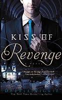 Kiss of Revenge (Kiss Trilogy, #3)