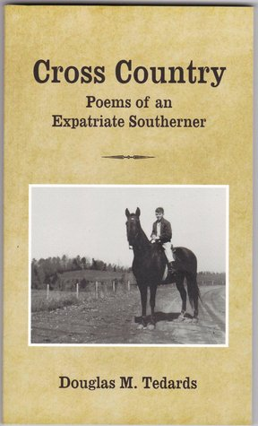 Cross Country: Poems of an Expatriate Southerner