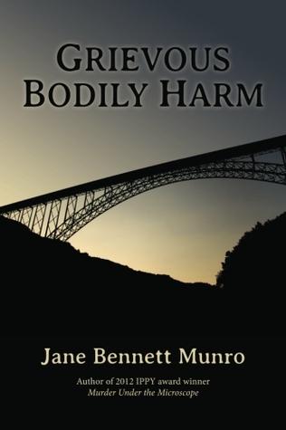 Grievous Bodily Harm (A Toni Day Mystery #3)