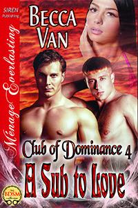 Dominant Saviors [Club of Dominance 2] (Siren Publishing Menage Everlasting)