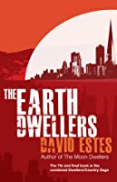 The Earth Dwellers (The Dwellers #4; Country Saga #4 )
