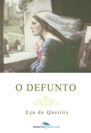O Defunto by Eça de Queirós