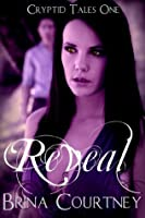 Reveal (Cryptid Tales #1)