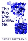 The Boy Who Loved Me