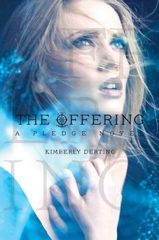 The Offering (The Pledge, #3)