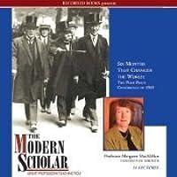 Modern Scholar: Six Months That Changed the World