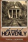 The Secrets of Heavenly by Teresa Robison