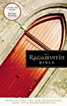NIV, Ragamuffin Bible: Meditations for the Bedraggled, Beat-Up, and Brokenhearted