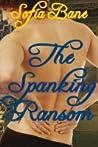 The Spanking Ransom