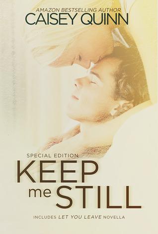 Keep Me Still (Keep Me Still, #1)