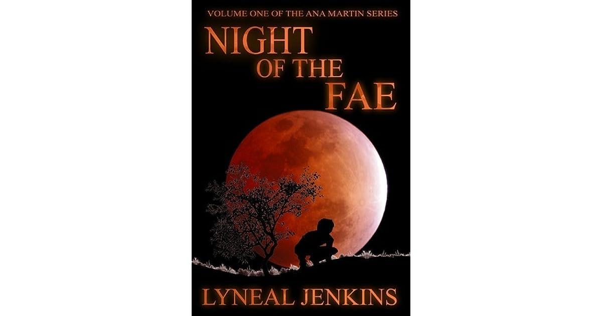 Night Of The Fae Ana Martin 1 By Lyneal Jenkins