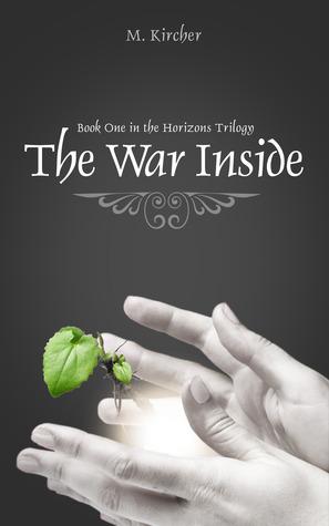 The War Inside (The Horizons Trilogy, #1)