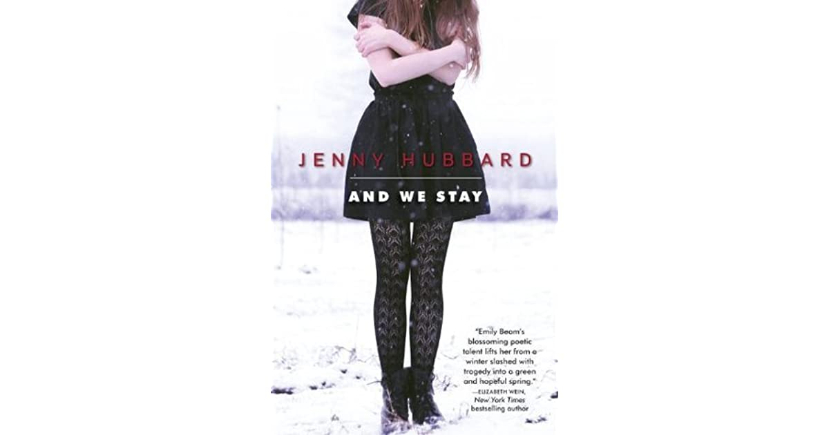 d47270fb03dc8 And We Stay by Jenny Hubbard