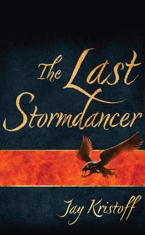 The Last Stormdancer by Jay Kristoff