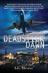 Deadstick Dawn (Samantha Starr #1)