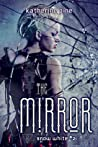 The Mirror (Snow White, #2)