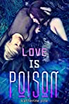 Love is Poison (Snow White, #1-3)