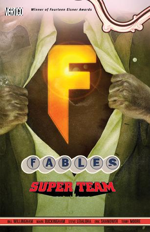 Fables, Vol. 16: Super Team