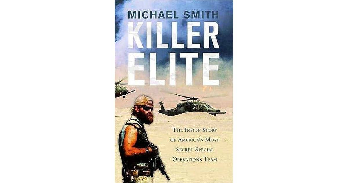 Killer Elite: The Inside Story of America's Most Secret Special