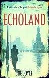 Echoland (Echoland, #1)