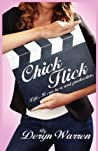 Chick Flick by Deryn Warren
